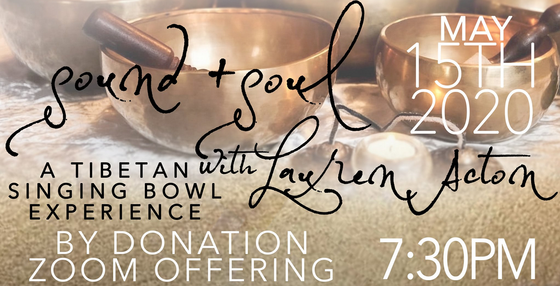 Sound and Soul a Tibetan Singing Bowl Experience