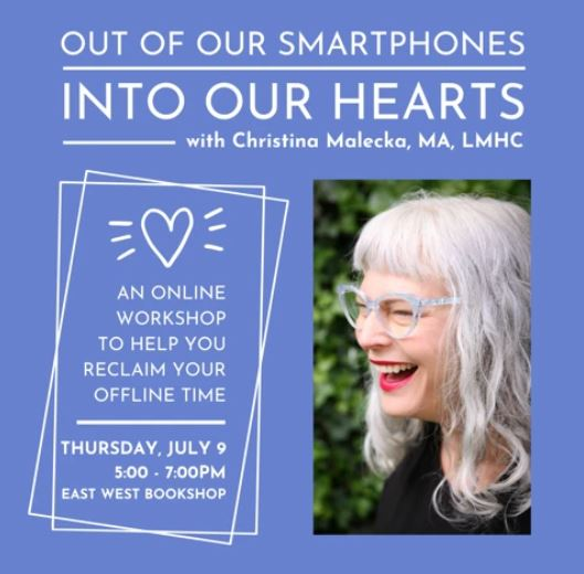 Out of Our Smartphones into Our Hearts Online Workshop