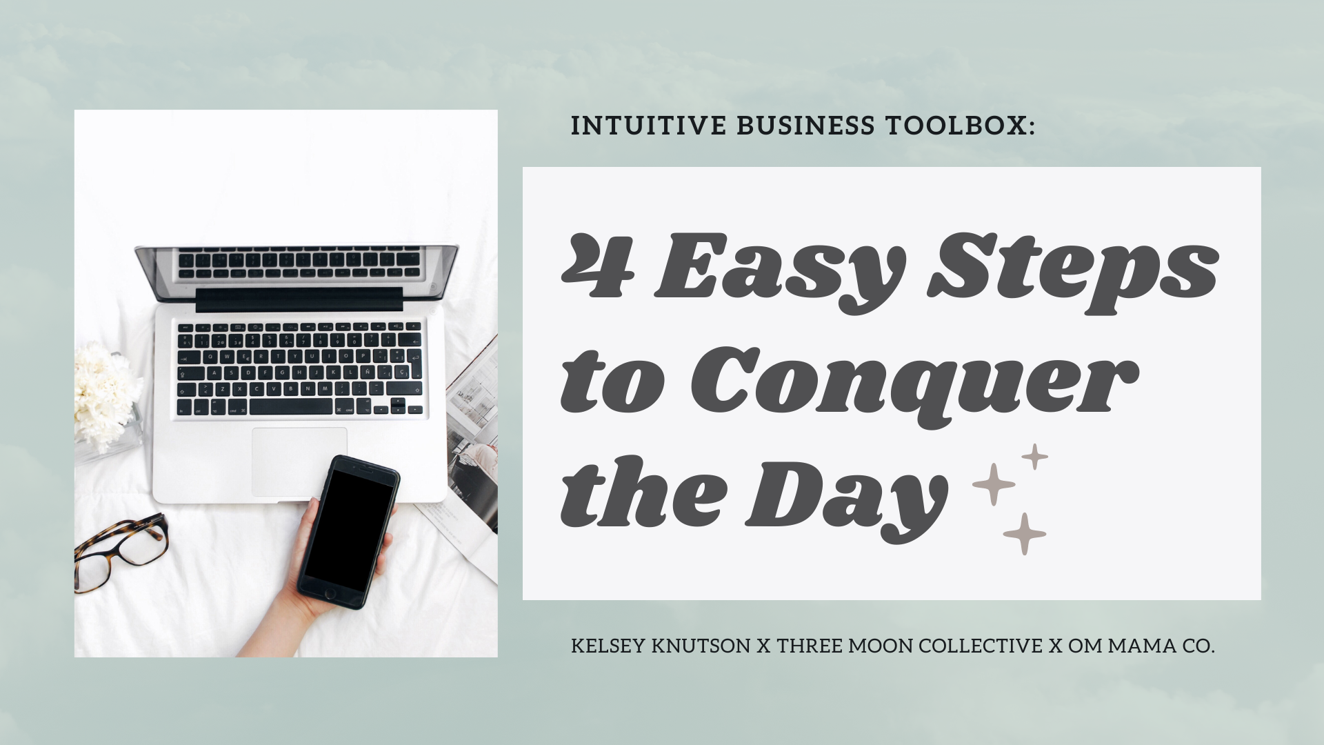 Intuitive Business Toolbox: 4 Easy Steps to Conquer the Day